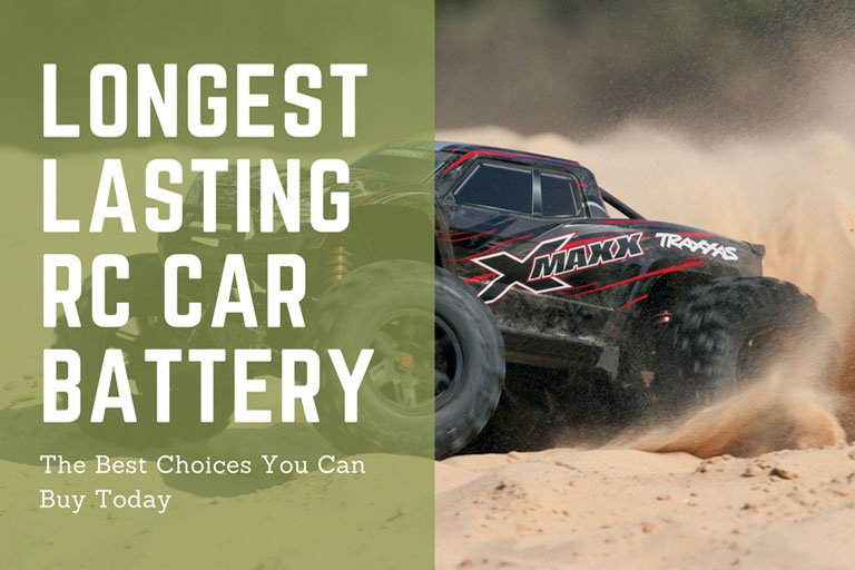 Longest Lasting RC Car Battery: The Best Choices You Can Buy