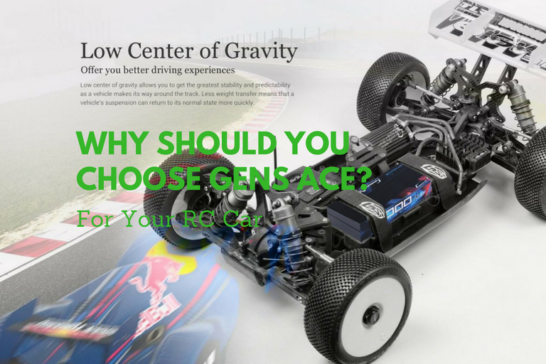 Why Should You Choose Gens Ace Battery For Your RC Car? [The Truth]