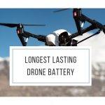 Longest Lasting Drone Battery