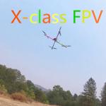 x class fpv