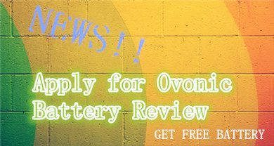Ovonic battery review application (for blogger)